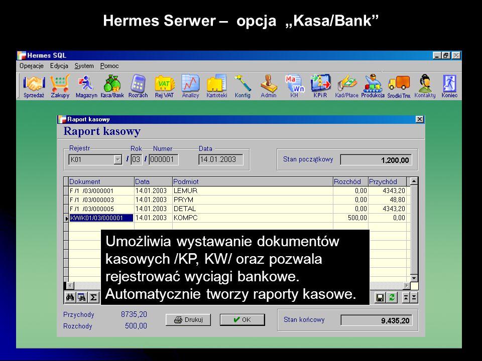 "Hermes Serwer – opcja ""Kasa/Bank"