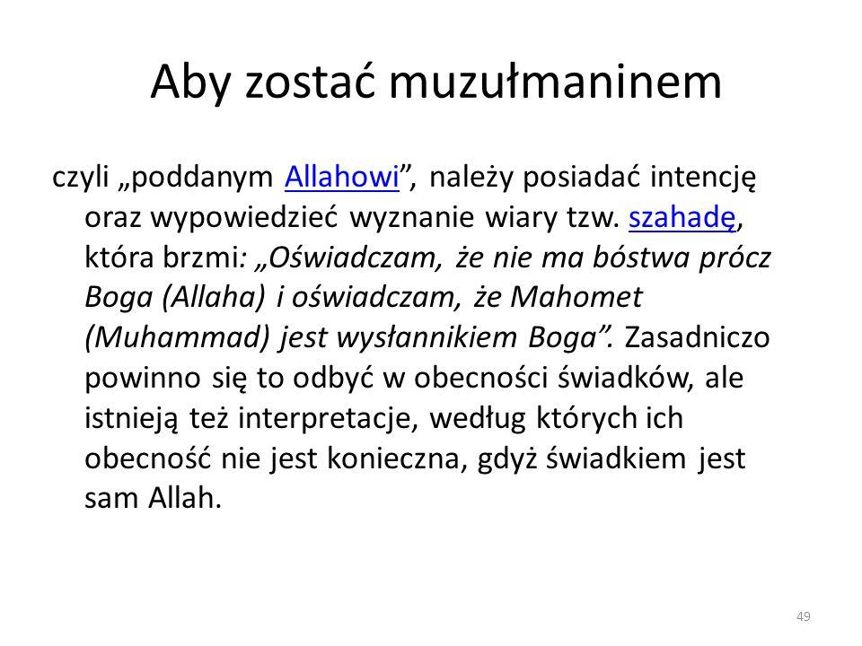Aby zostać muzułmaninem