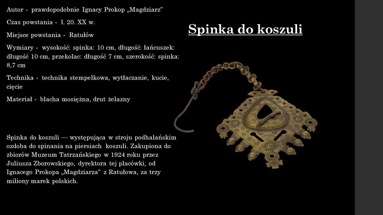 """Spinka do koszuli Autor - prawdopodobnie Ignacy Prokop """"Magdziarz"""