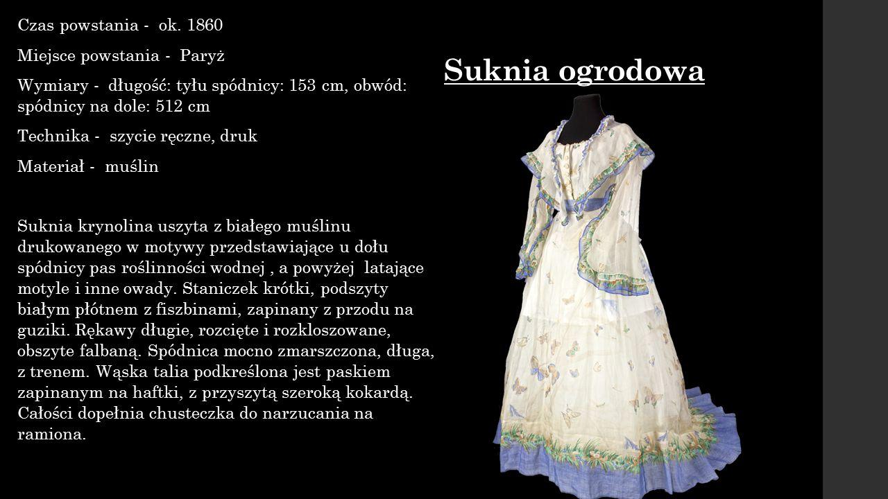 Suknia ogrodowa Czas powstania - ok. 1860 Miejsce powstania - Paryż