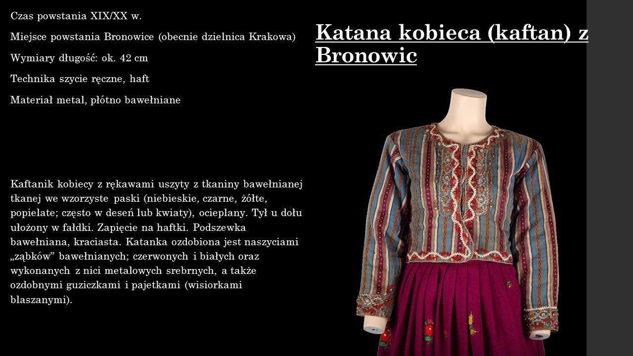Katana kobieca (kaftan) z Bronowic