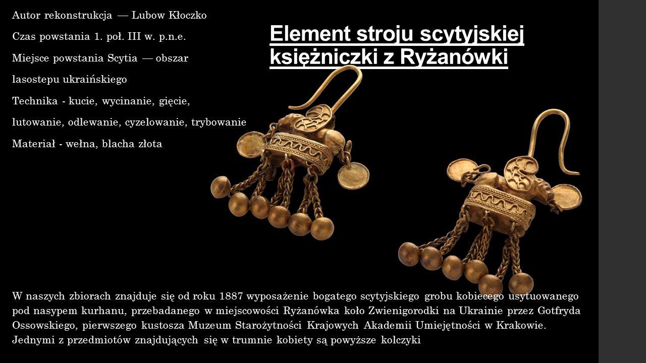 Element stroju scytyjskiej księżniczki z Ryżanówki