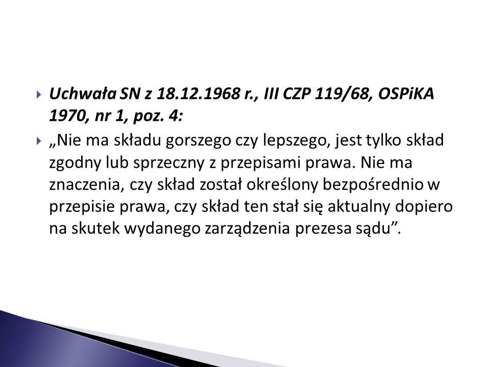 Uchwała SN z 18.12.1968 r., III CZP 119/68, OSPiKA 1970, nr 1, poz. 4: