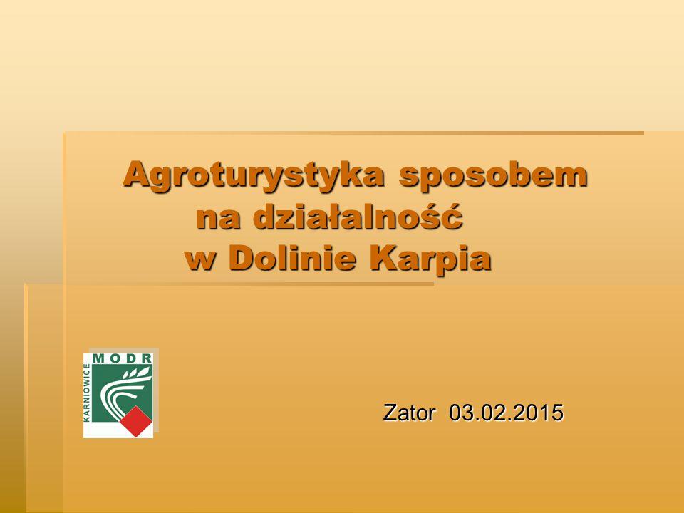 Agroturystyka sposobem na działalność w Dolinie Karpia
