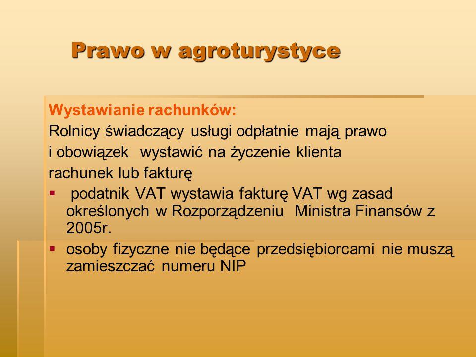 Prawo w agroturystyce Wystawianie rachunków: