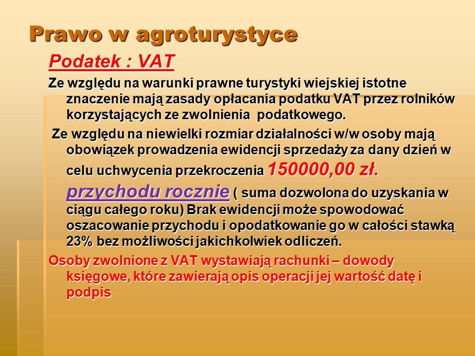 Prawo w agroturystyce Podatek : VAT