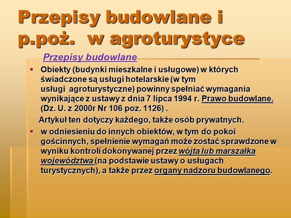 Przepisy budowlane i p.poż. w agroturystyce