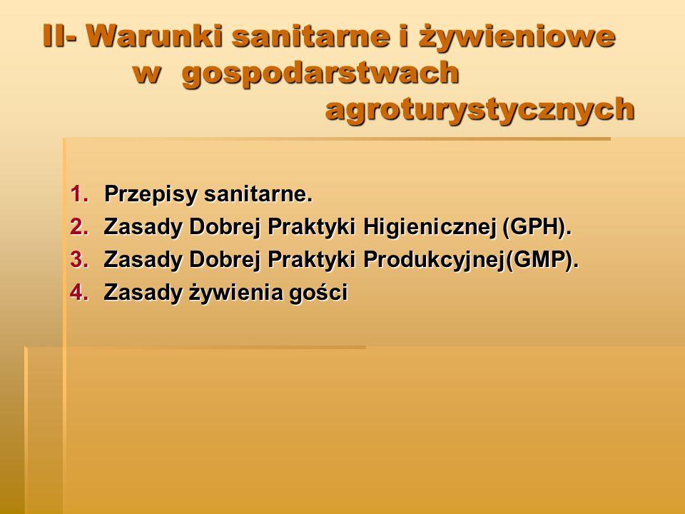 II- Warunki sanitarne i żywieniowe w gospodarstwach agroturystycznych