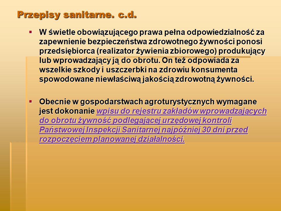 Przepisy sanitarne. c.d.