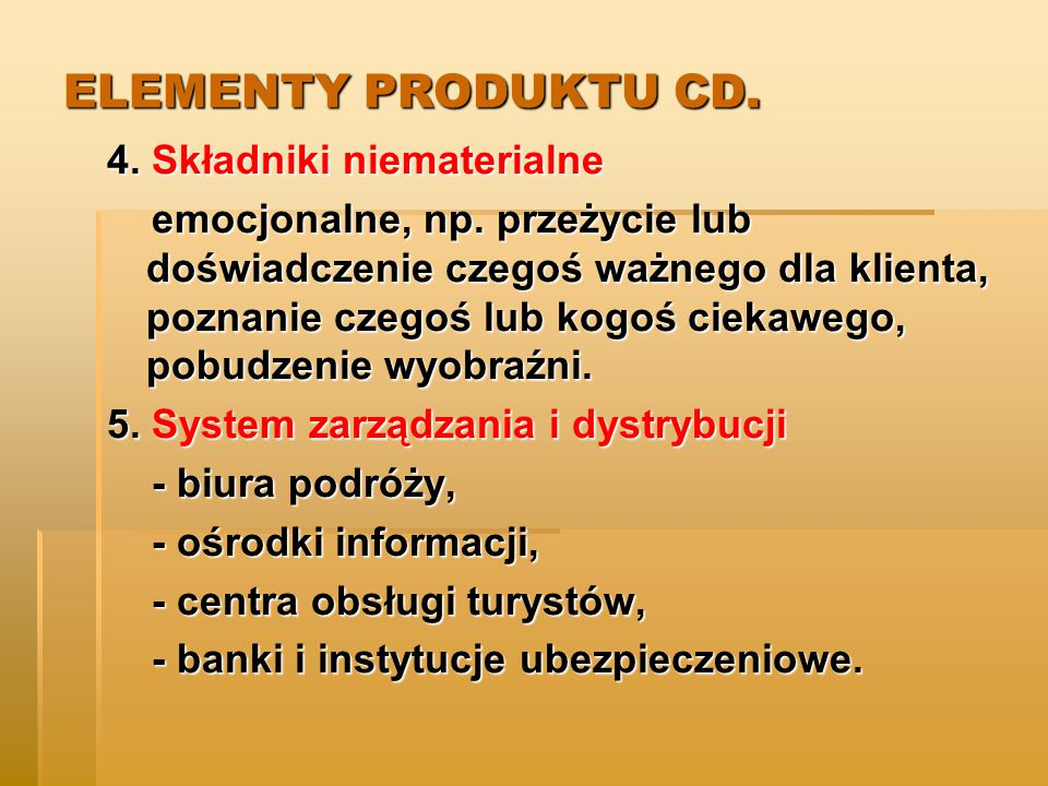 ELEMENTY PRODUKTU CD. 4. Składniki niematerialne
