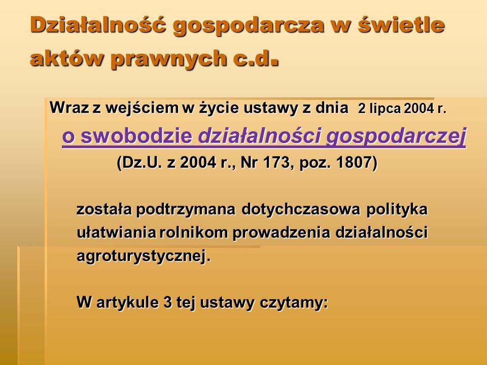 Działalność gospodarcza w świetle aktów prawnych c.d.
