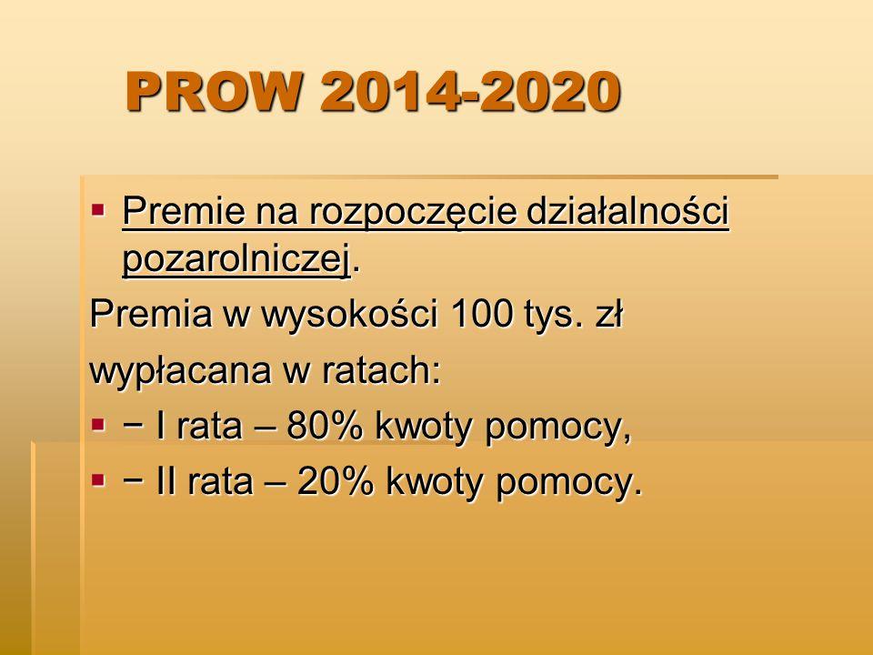 PROW 2014-2020 Premie na rozpoczęcie działalności pozarolniczej.
