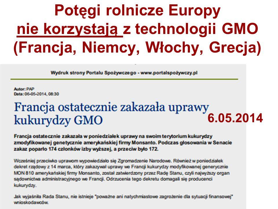 Potęgi rolnicze Europy nie korzystają z technologii GMO (Francja, Niemcy, Włochy, Grecja)