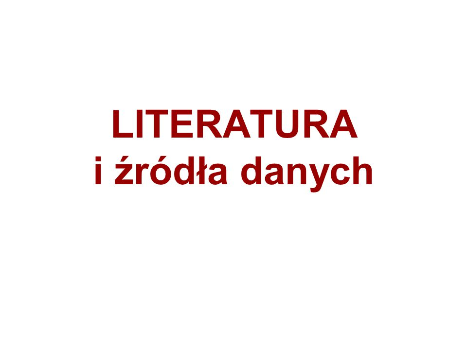 LITERATURA i źródła danych