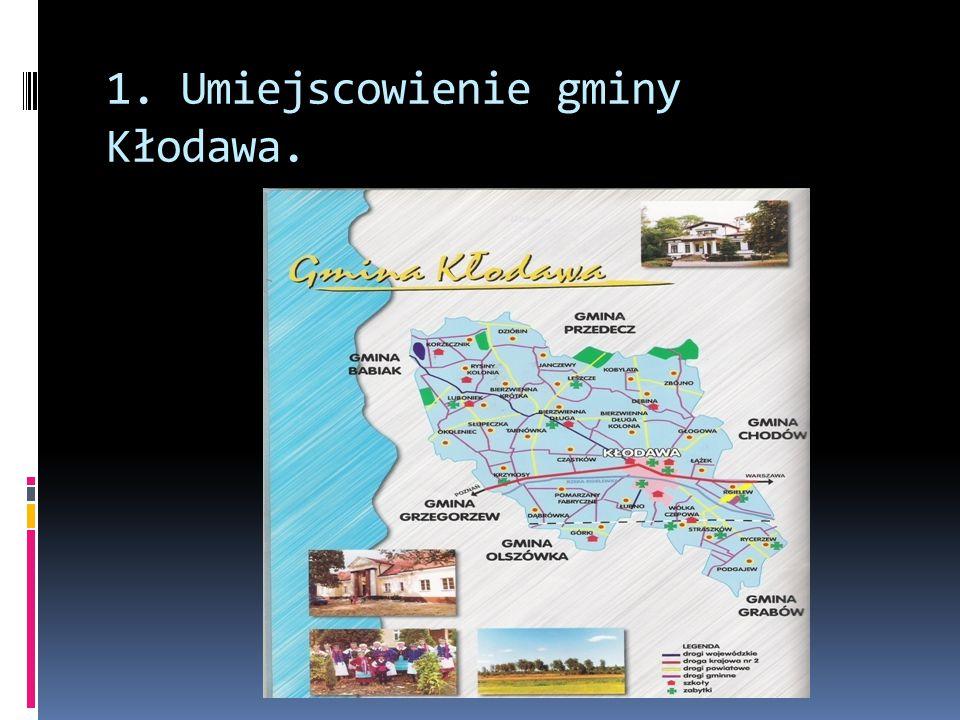 1. Umiejscowienie gminy Kłodawa.