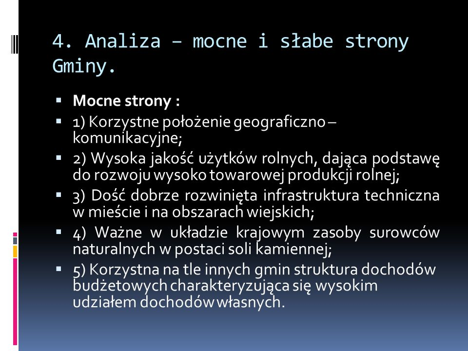 4. Analiza – mocne i słabe strony Gminy.
