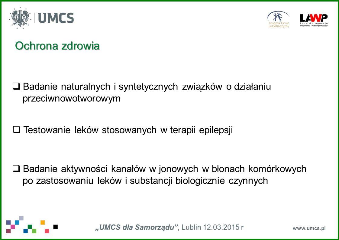Ochrona zdrowia Badanie naturalnych i syntetycznych związków o działaniu. przeciwnowotworowym. Testowanie leków stosowanych w terapii epilepsji.