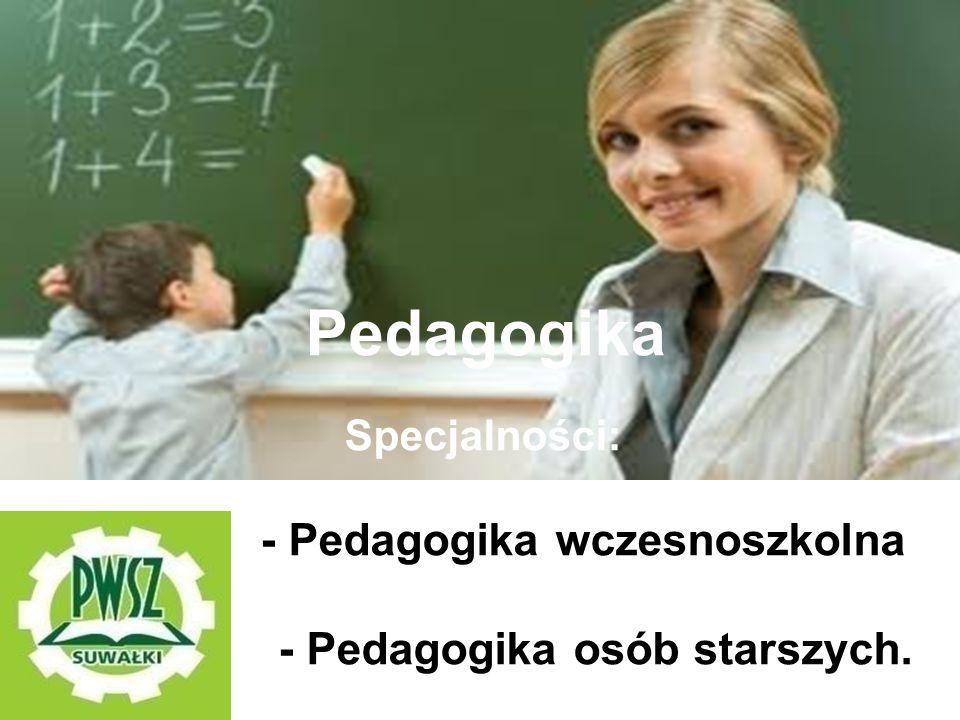 Pedagogika ; - Pedagogika osób starszych. Specjalności: