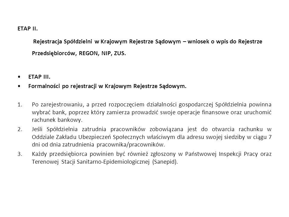 ETAP II. Rejestracja Spółdzielni w Krajowym Rejestrze Sądowym – wniosek o wpis do Rejestrze Przedsiębiorców, REGON, NIP, ZUS.