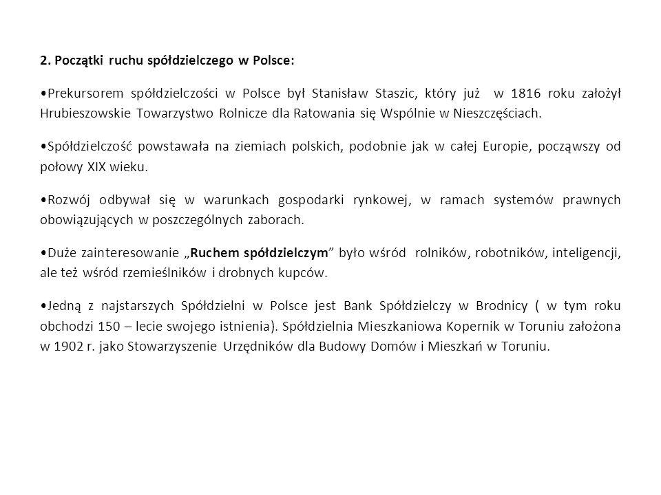 2. Początki ruchu spółdzielczego w Polsce: