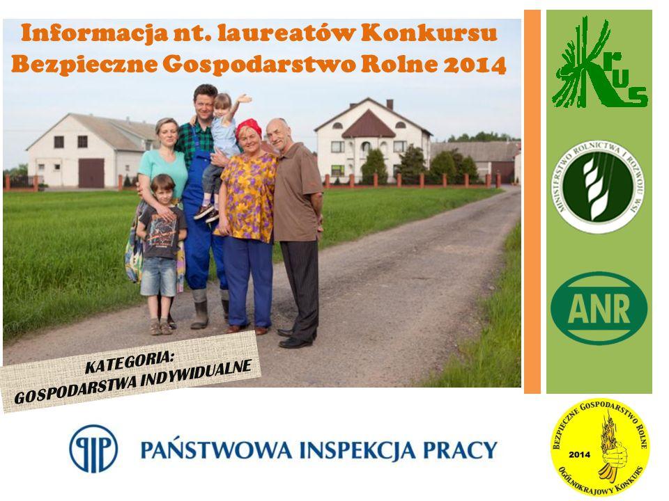 Informacja nt. laureatów Konkursu Bezpieczne Gospodarstwo Rolne 2014