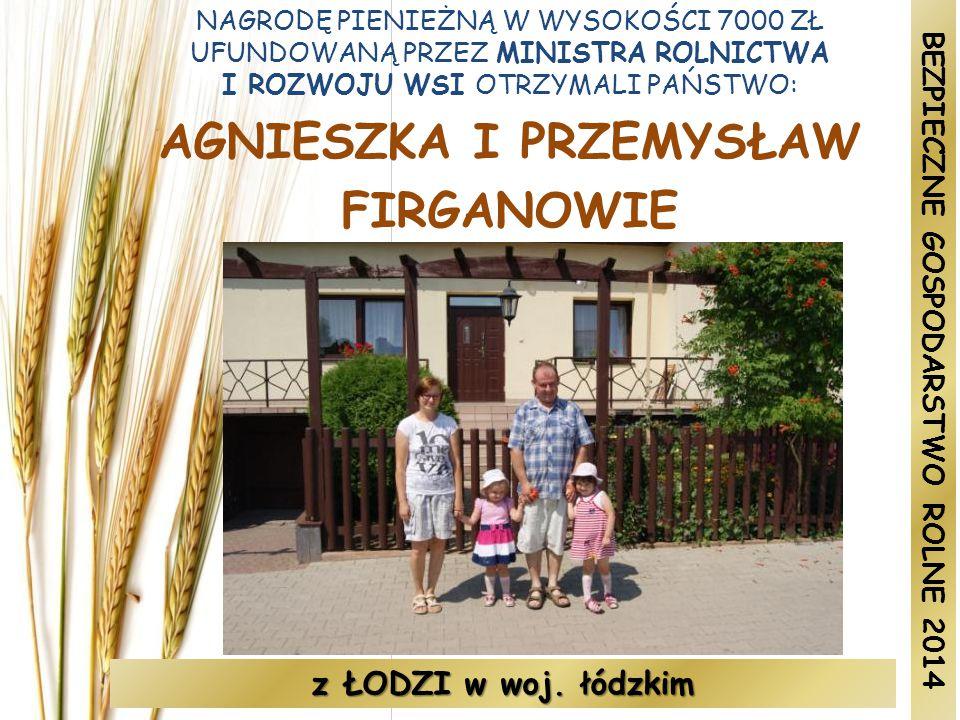 AGNIESZKA I PRZEMYSŁAW BEZPIECZNE GOSPODARSTWO ROLNE 2014