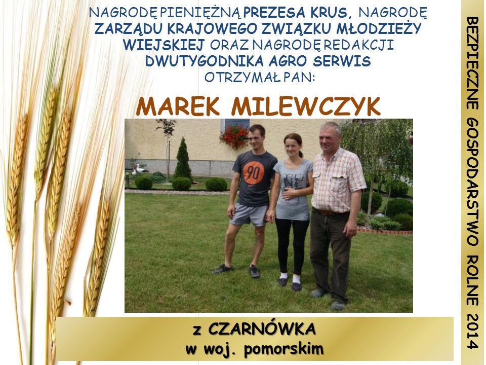 BEZPIECZNE GOSPODARSTWO ROLNE 2014 z CZARNÓWKA w woj. pomorskim