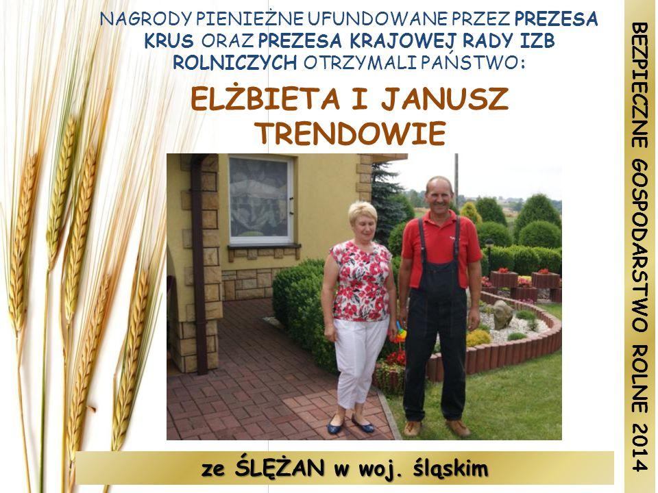 ELŻBIETA I JANUSZ TRENDOWIE BEZPIECZNE GOSPODARSTWO ROLNE 2014