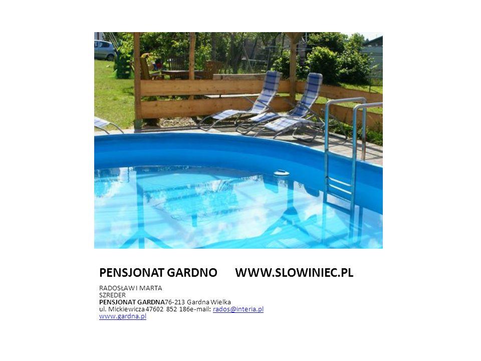 PENSJONAT GARDNO WWW.SLOWINIEC.PL