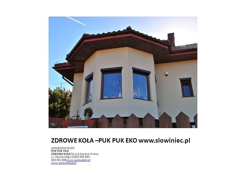 ZDROWE KOŁA –PUK PUK EKO www.slowiniec.pl