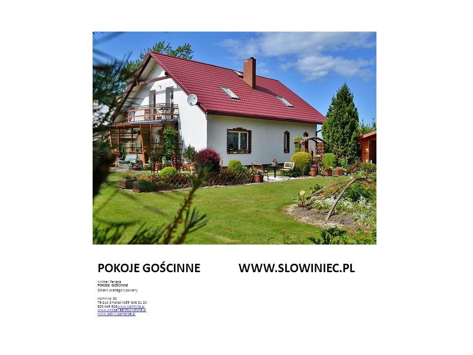 POKOJE GOŚCINNE WWW.SLOWINIEC.PL