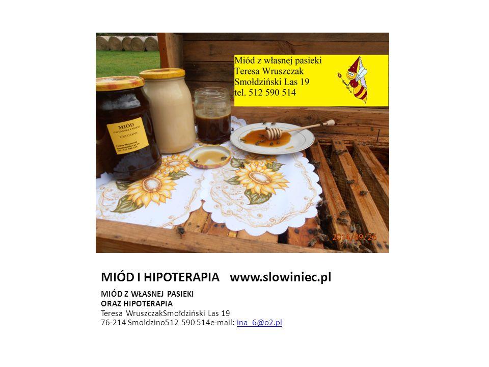 MIÓD I HIPOTERAPIA www.slowiniec.pl