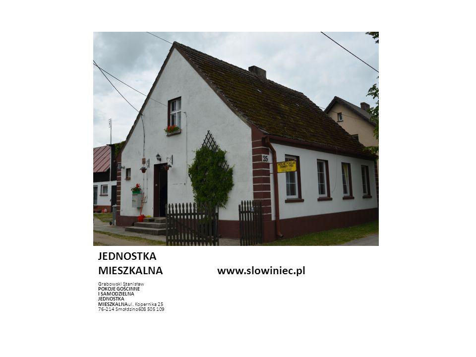 POKOJE GOŚCINNE I SAMODZIELNA JEDNOSTKA MIESZKALNA www.slowiniec.pl