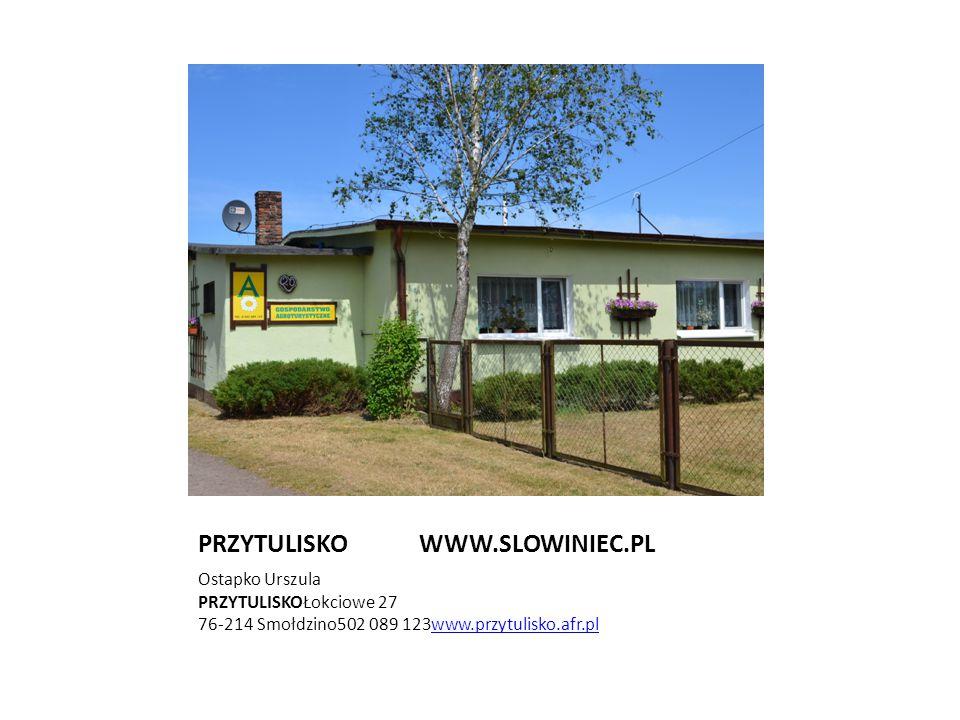 PRZYTULISKO WWW.SLOWINIEC.PL