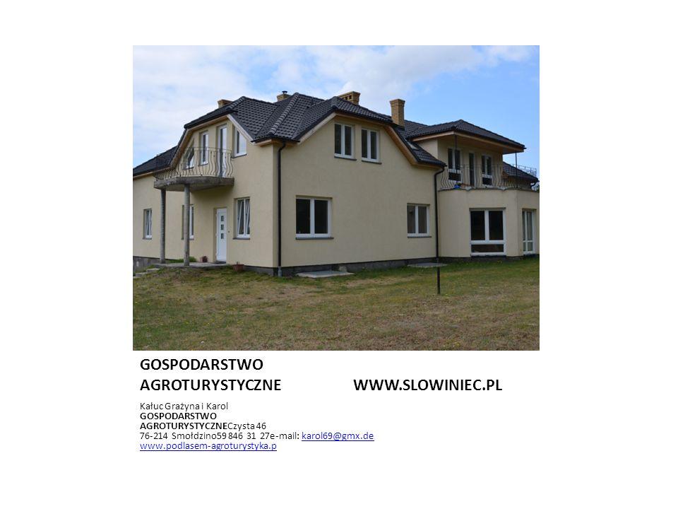 GOSPODARSTWO AGROTURYSTYCZNE WWW.SLOWINIEC.PL