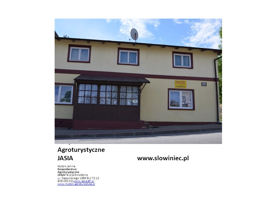 Gospodarstwo Agroturystyczne JASIA www.slowiniec.pl