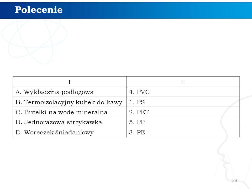 Polecenie I II A. Wykładzina podłogowa 4. PVC