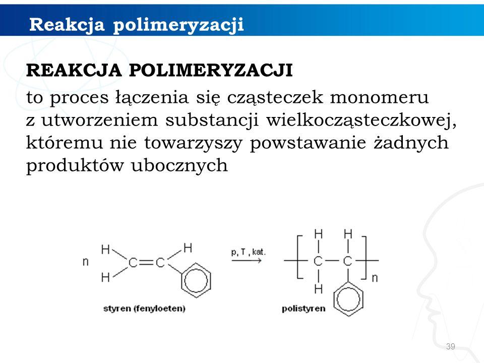Reakcja polimeryzacji