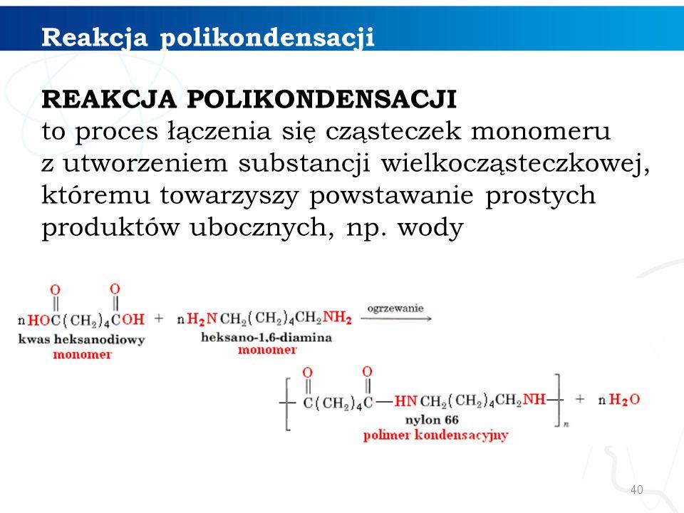 Reakcja polikondensacji