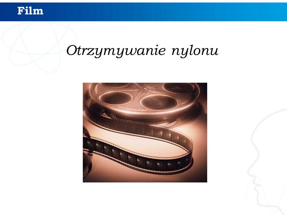 Film Otrzymywanie nylonu
