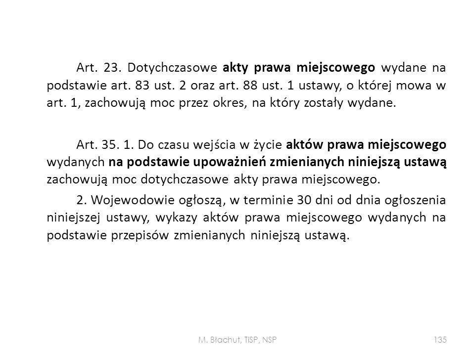 Art. 23. Dotychczasowe akty prawa miejscowego wydane na podstawie art