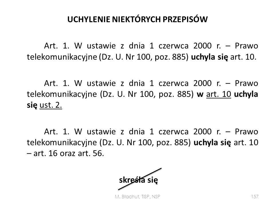 UCHYLENIE NIEKTÓRYCH PRZEPISÓW Art. 1