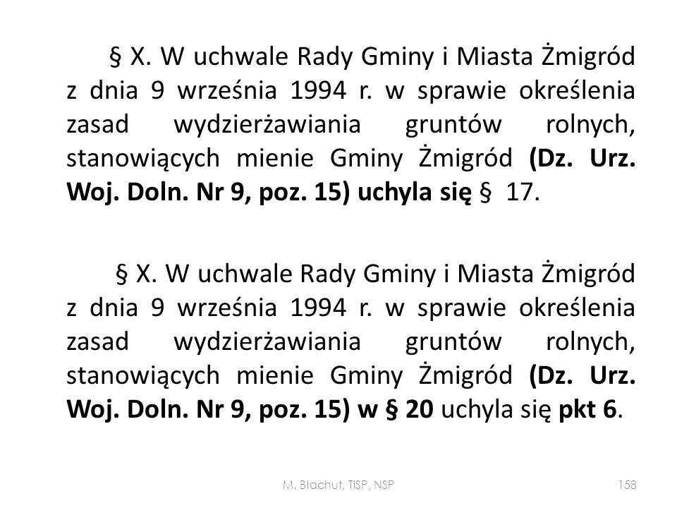 § X. W uchwale Rady Gminy i Miasta Żmigród z dnia 9 września 1994 r