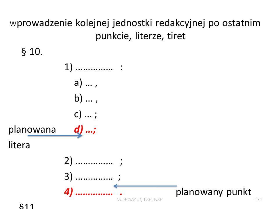 4) …………… . planowany punkt §11.