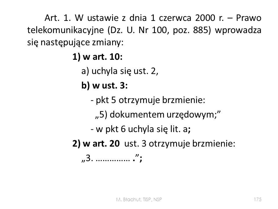 """- pkt 5 otrzymuje brzmienie: """"5) dokumentem urzędowym;"""