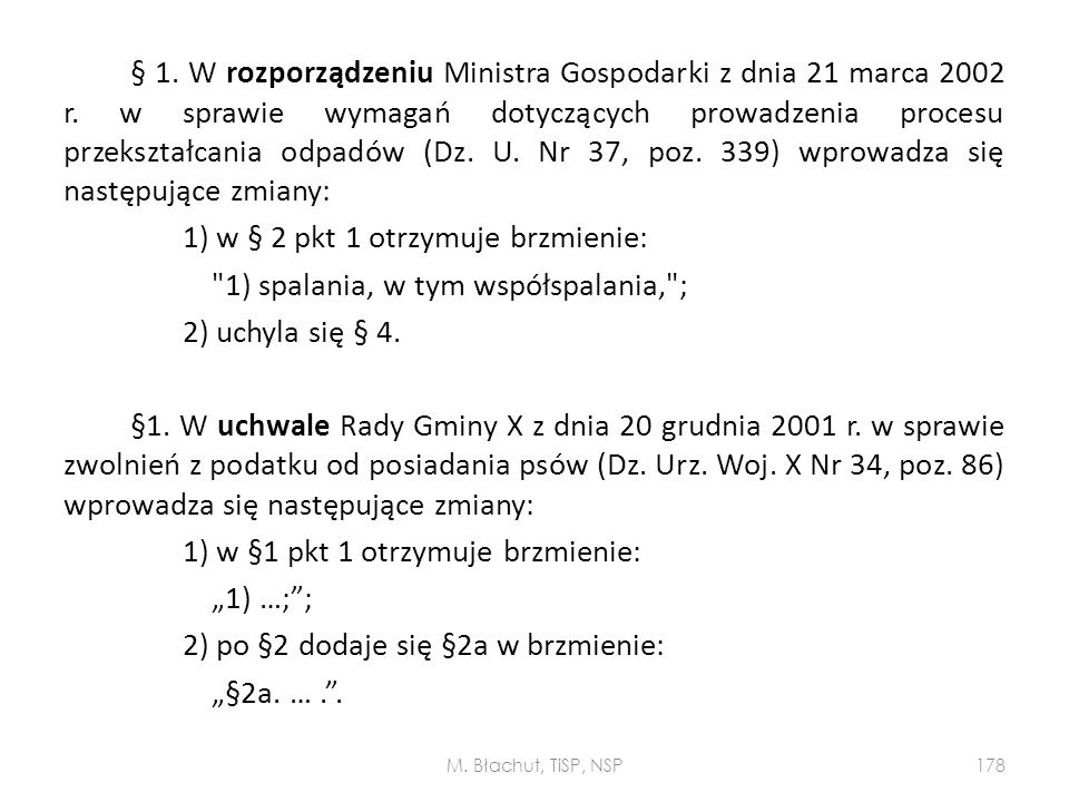 1) w § 2 pkt 1 otrzymuje brzmienie: