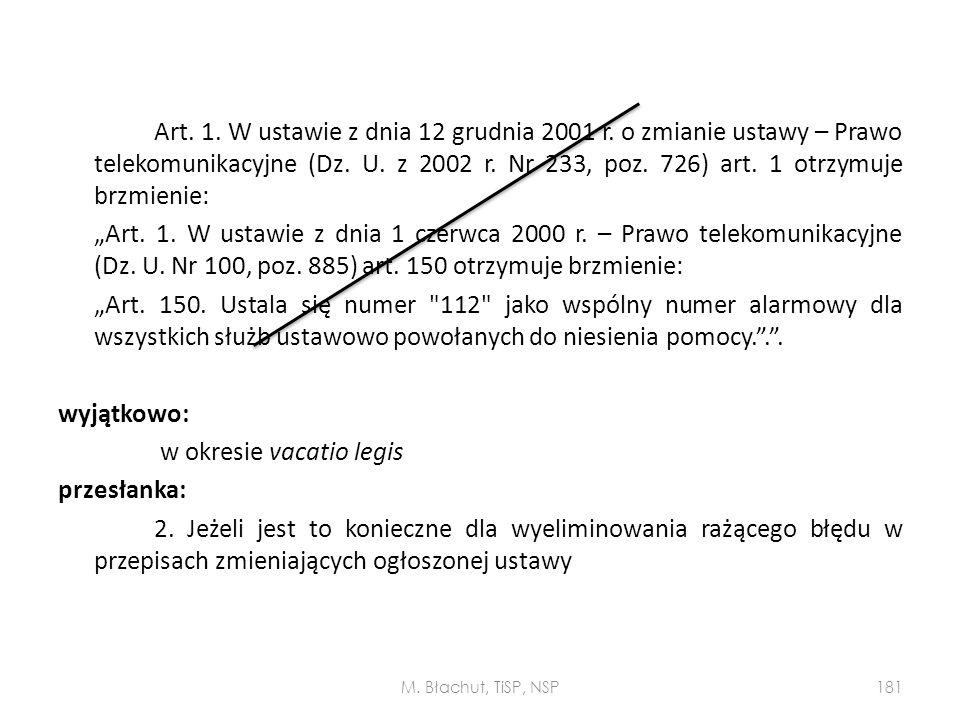 Art. 1. W ustawie z dnia 12 grudnia 2001 r