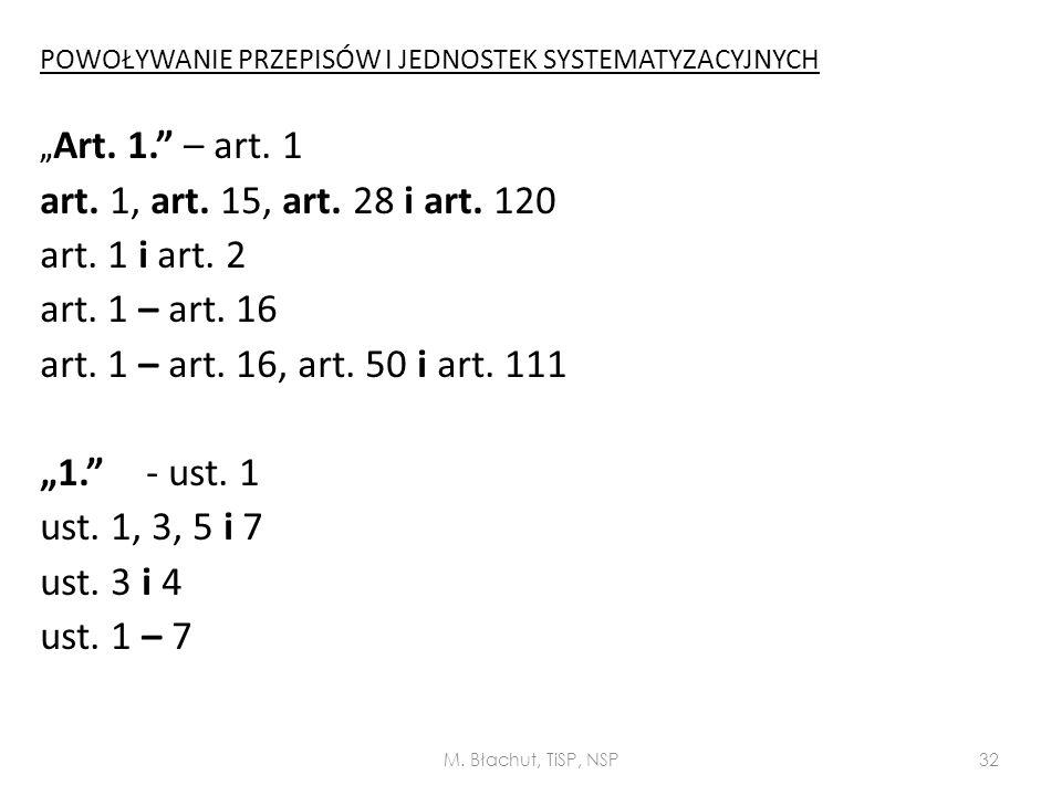 art. 1, art. 15, art. 28 i art. 120 art. 1 i art. 2 art. 1 – art. 16