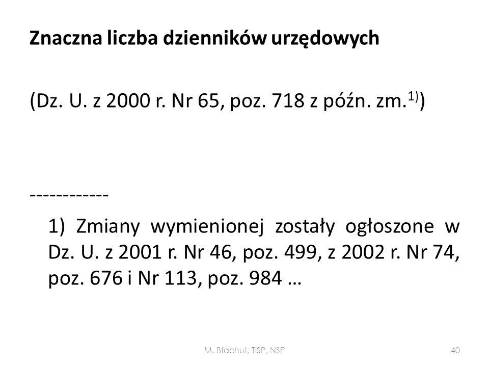 Znaczna liczba dzienników urzędowych (Dz. U. z 2000 r. Nr 65, poz