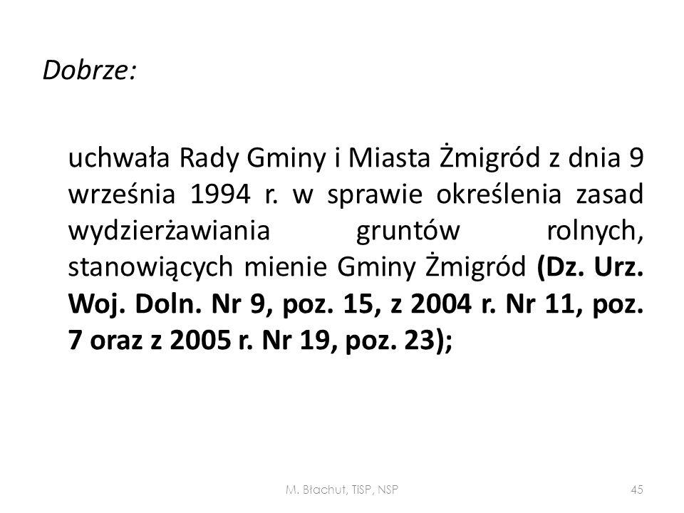Dobrze: uchwała Rady Gminy i Miasta Żmigród z dnia 9 września 1994 r